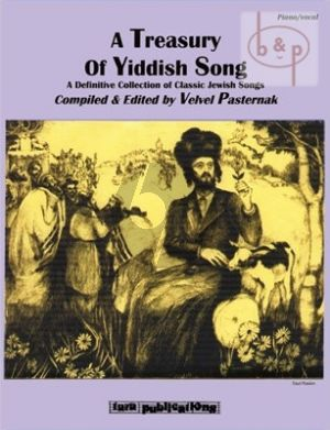 A Treasury of Yiddish Song (A Definitive Collection of Classic Jewish Songs)