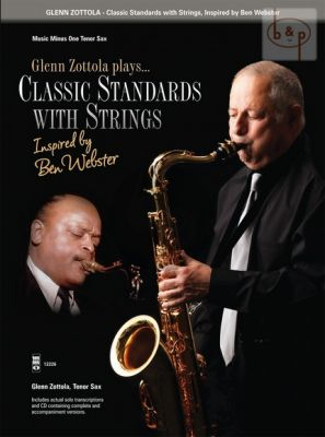 Glenn Zottola (Tenor Sax.) plays Classic Standards with Strings (inspired by Ben Webster) (Bk-Cd) (MMO)