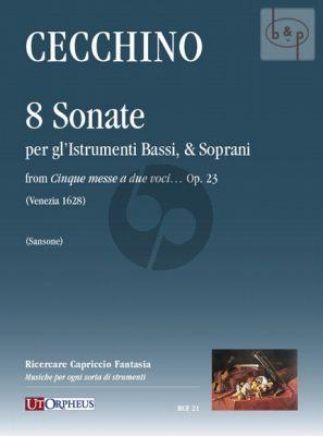 Cecchino 8 Sonate per gl'instrumenti Bassi & Soprani (from Cinque Messe a due Voci) Op.23 (Score/Parts)