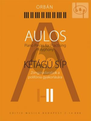 Aulos II Piano Pieces for Practising Polyphony