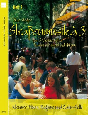 Strassenmusik a 3 Vol.2 (Klezmer-Blues-Ragtime and Latin-Folk)