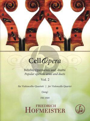 CellOpera Vol. 2 Beliebte Opernarien und Duette 4 Violoncellos.) (Part./Stimmen)