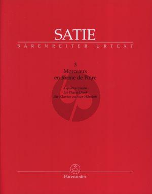 Satie 3 Morceaux en forme de Poire Piano 4 hds (edited by Jens Rosteck) (Barenreiter-Urtext)