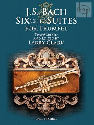 6 Suites BWV 1007 - 1012 for Trumpet