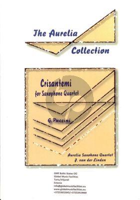 Puccini Crisantemi 4 Saxophones (SATB) (Score/Parts) (arr. Johan van der Linden)