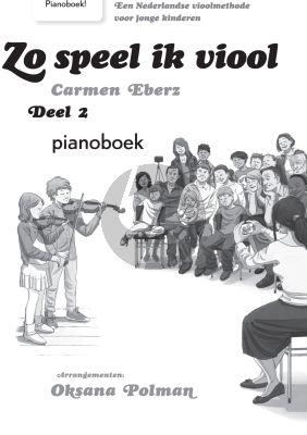 Eberz Zo speel ik Viool Vol.2 (Methode voor jonge kinderen) (Pianobegeleiding)
