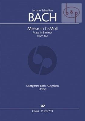 Messe h-moll BWV 232 (Hohe Messe) (Soli-Choir-Orch.)