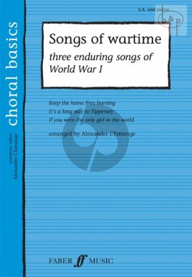 Songs of Wartime (3 enduring Songs of World War 1)