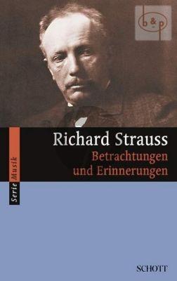 Richard Strauss Betrachtungen und Erinnerungen (edited by Willi Schuh)