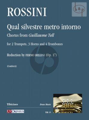 Qual silvestre metro intorno (chorus from Guillaume Tell) (2 Trp.[Eb]- 2 Horns[Eb.]- 4 Tromb.[2T/ 2B])