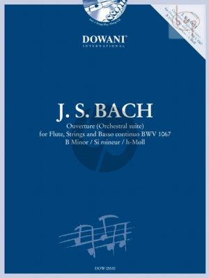 Bach Ouverture (Suite) B-minor BWV 1067 (Flute-Str.-Bc) (Bk-Cd) (Dowani 3 Tempi Play-Along) (edited by Christopher Hussey)