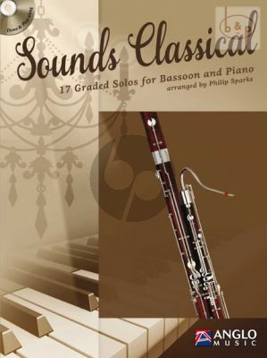Sounds Classical for Bassoon and Piano (17 graded Solos) (Bk-Cd) (transcr. by Philip Sparke)
