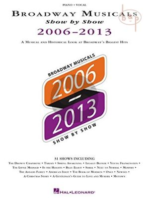 Broadway Musicals Show by Show 2006 - 2013 Album