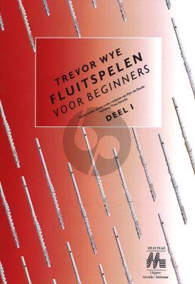 Wye Fluit Spelen voor Beginners Vol.1