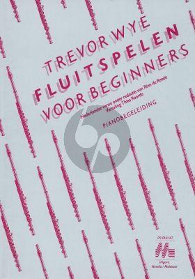 Wye Fluitspelen voor Beginners (Pianobegeleiding)