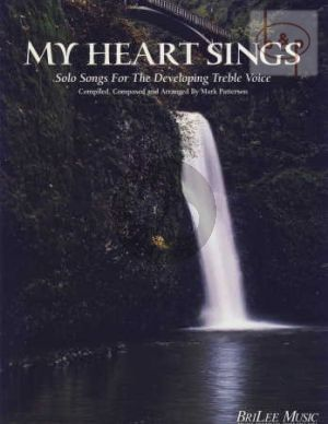 My Heart Sings (Solo Songs for Developing the Treble Voice)