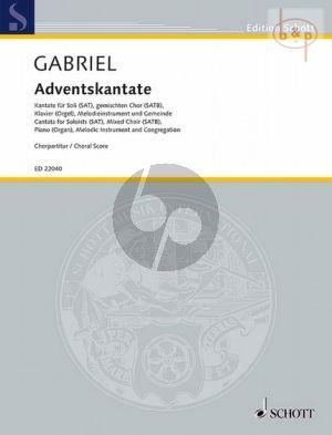 Adventskantate (SAT soli-SATB-Piano[Organ]- Melody Instr. and Congregation)