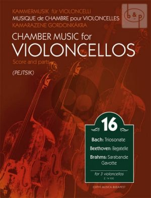 Chamber Music for Violoncellos Vol.16 (3 Vc.)