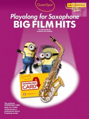 Guest Spot Big Film Hits Playalong for Alto Saxophone