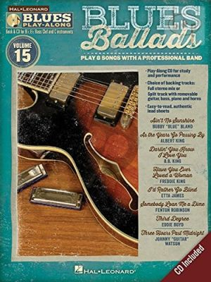 Blues Ballads Hal Leonard Blues Play-Along Series Volume 15