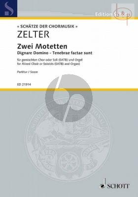 2 Motetten (Dignare Domino - Tenebrae factae sunt (Mixed Choir or soloists[SATB]-Organ)