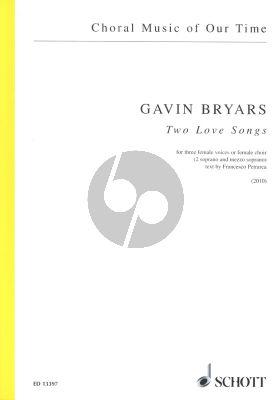 Bryars 2 Love Songs for Three Female Voices (2010) 2 Sopranos-Mezzo-Sopr. (text Francesco Petrarca)