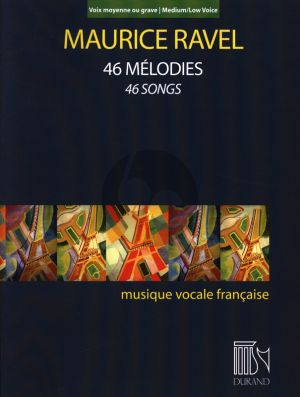 Ravel 46 Melodies Medium - Low Voice (46 Songs)