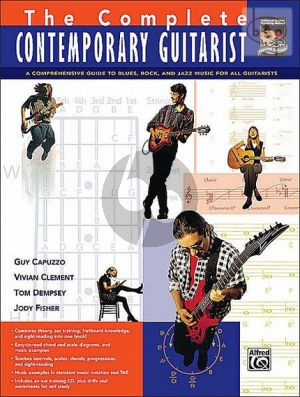 The Complete Contemporary Guitarist (A Guide to Blues-Rock and Jazz Music)