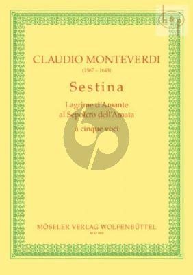Monteverdi Sestina Lagrime d'Amante al Sepolcro dell'Amata in G dur (SSATB) (edited by Gottfried Wolters)