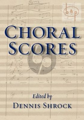 Choral Scores (incl. 132 Compositions in full score)