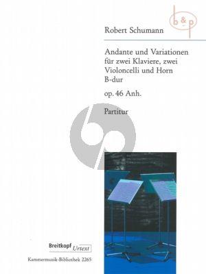 Andante und Variationen B-dur op.46 Anh. (2 Piano's- 2 Violoncellos-Horn)