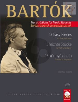 Bartok 13 Easy Pieces Flute and Piano (Bk-Cd) (edited by Bantai and Sipos)
