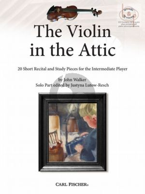 The Violin in the Attic (20 Short Recital and Study Pieces for the Intermediate Player) (Violin-Piano)