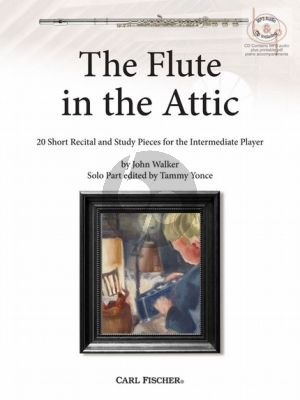 The Flute in the Attic (20 Short Recital and Study Pieces for the Intermediate Player) (Flute-Piano)