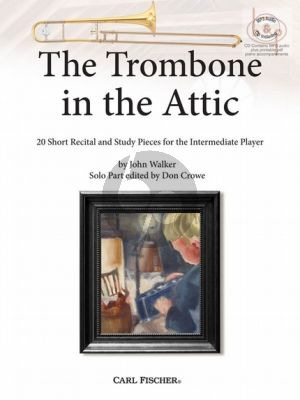 The Trombone in the Attic (20 Short Recital and Study Pieces for the Intermediate Player) (Trombone-Piano)