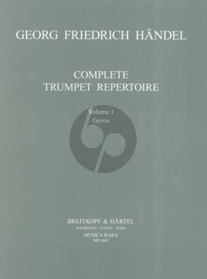 Handel Complete Trumpet Repertoire Vol.1 The Operas