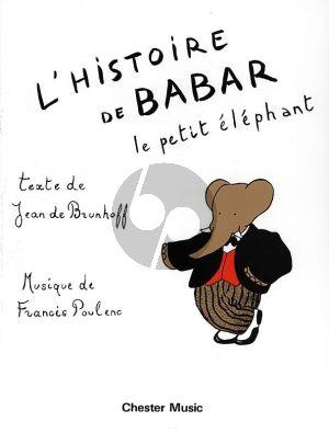 Poulenc L'Histoire de Babar Le Petit Elephant (Narrator and Piano Solo (Words by Jean de Brunhoff)
