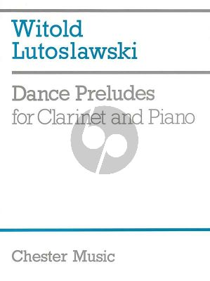 Lutoslawski Dance Preludes for Clarinet and Piano