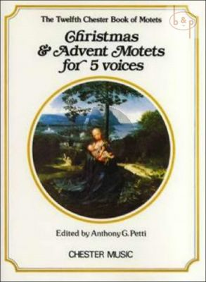 Chester Book of Motets Vol.12 Christmass and Advent Motets