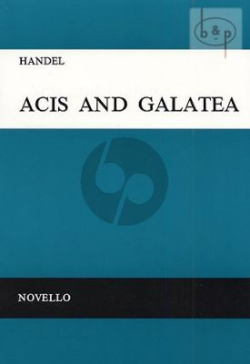 Acis and Galatea HWV49A (STTB soli-Choir-Orch.) (Vocal Score) (edited by Joseph Barnby)