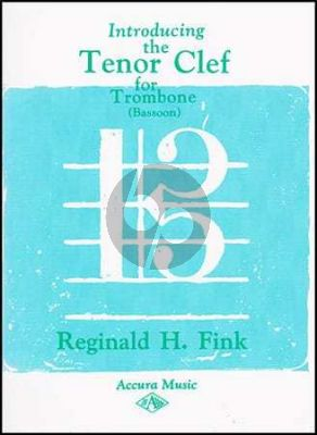 Fink Introducing the Tenor Clef for Trombone or Bassoon