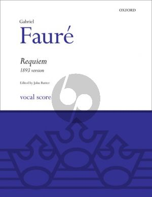 Faure Requiem 1893 Version Vocal Score (Edited with English Translation by John Rutter)