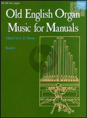 Old English Organ Music for Manuals Vol.4 (edited by C.H.Trevor)