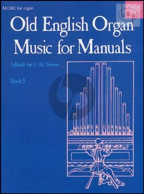 Old English Organ Music for Manuals Vol.5 (edited by C.H.Trevor)