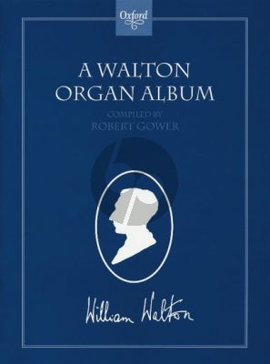A Walton Organ Album (selected and edited by Robert Gower)