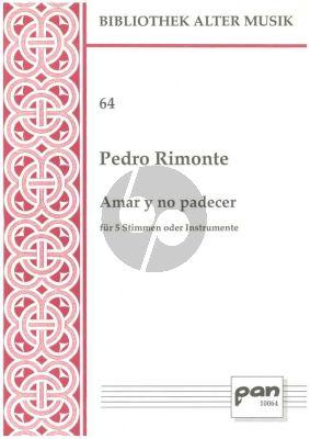 Rimonte Amar y no padecer (5 mixed Voices or Instr.) (Score/Parts)