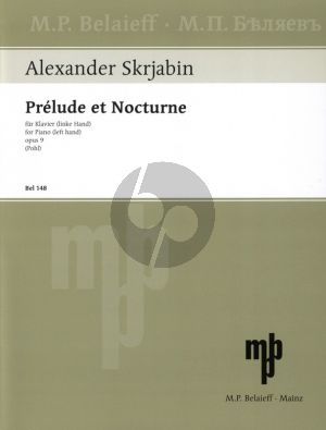 Scriabin Prelude & Nocturne Op. 9 Piano left hand (1894) (edited by Wladimir Pohl)