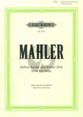 Mahler 7 Lieder aus letzter Zeit (Hohe Stimme)