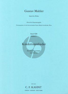 Mahler  Kindertoten Lieder (Kritischen Gesamtausgabe)
