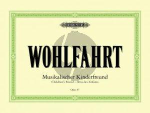 Wohlfahrt Musikalische Kinderfreund Op.87 (Melodische Stucke fur den Anfangsunterricht) (Adolf Ruthardt)